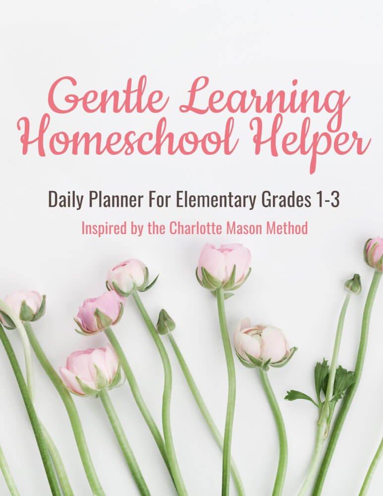 GENTLE-LEARNING-HOMESCHOOL-HELPER-PLANNER-HOMEPAGE.jpg